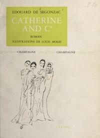 Édouard de Segonzac et Louis Moles - Catherine and C°.