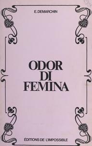 Édouard Demarchin - Odor di femina.