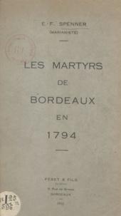Édouard-Ferdinand Spenner - Les martyrs de Bordeaux en 1794.