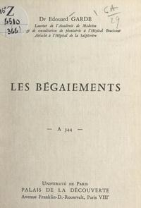 Édouard Garde - Les bégaiements - Conférence donnée au Palais de la découverte le 12 octobre 1968.