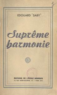 Édouard Saby - Suprême harmonie.