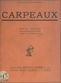 Édouard Sarradin - Carpeaux - Avec 40 planches hors texte en héliogravure.