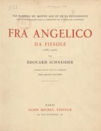 Édouard Schneider - Fra Angelico da Fiesole (1387-1455).