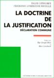 Église catholique romaine et  Fédération luthérienne mondial - LA DOCTRINE DE LA JUSTIFICATION. - Déclaration commune.