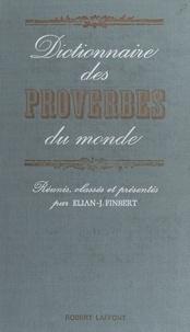 Élian-Judas Finbert - Dictionnaire des proverbes du monde.
