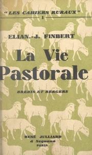 Élian-Judas Finbert - La vie pastorale, brebis et bergers.