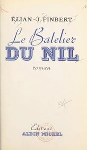 Élian-Judas Finbert - Le batelier du Nil.