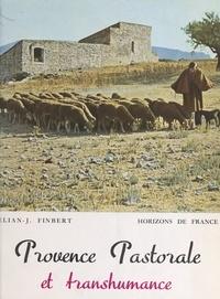 Élian-Judas Finbert et Jean Bazal - Provence pastorale et transhumance.
