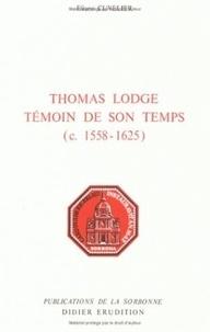 Éliane Cuvelier - Thomas Lodge, témoin de son temps (c. 1558-1625).