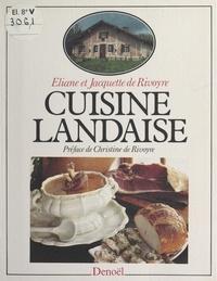 Éliane de Rivoyre et Jacquette de Rivoyre - Cuisine landaise.