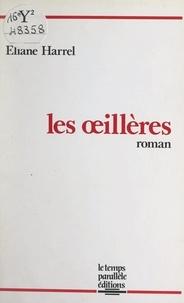 Éliane Harrel - Les œillères.