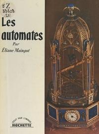 Éliane Maingot - Les automates.