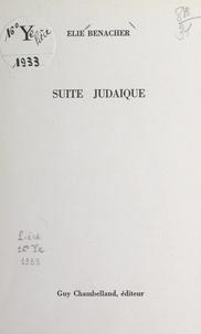 Élie Benacher - Suite judaïque.