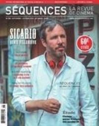 Élie Castiel et Patricia Robin - Séquences : la revue de cinéma. No. 298, Septembre 2015 - Sicario Denis Villeneuve.