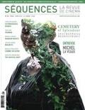 Élie Castiel et Anne-Christine Loranger - Séquences : la revue de cinéma  : Séquences : la revue de cinéma. No. 301, Mars 2016 - Cemetery of Splendour.