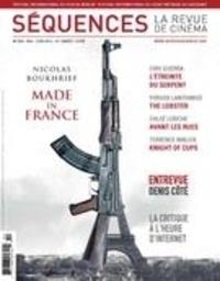 Élie Castiel et Jérôme Delgado - Séquences : la revue de cinéma  : Séquences : la revue de cinéma. No. 302, Mai 2016 - Nicolas Boukhrief Made in France.