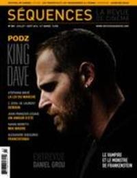 Élie Castiel et Guillaume Potvin - Séquences : la revue de cinéma. No. 303, Août 2016 - Podz King Dave.