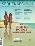 Élie Castiel et Maxime Labrecque - Séquences : la revue de cinéma. No. 306, Février 2017 - La tortue rouge.