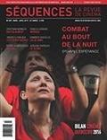 Élie Castiel et Jérôme Delgado - Séquences : la revue de cinéma  : Séquences : la revue de cinéma. No. 307, Mars 2017 - Combat au bout de la nuit.