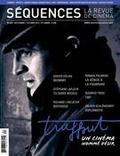 Élie Castiel et Anne-Christine Loranger - Séquences. No. 292, Septembre-Octobre 2014 - François Truffaut - un cinéma nommé désir.