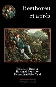 Élisabeth Brisson et Bernard Fournier - Beethoven et après.