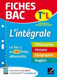 Élisabeth Brisson - Fiches bac L'intégrale Tle L - le bac L en 200 fiches de révision.