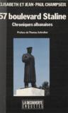 Élisabeth Champseix et Jean-Paul Champseix - 57, boulevard Staline - Chroniques albanaises.