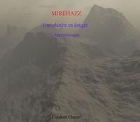 Élisabeth Charier - Mirehazz, une planète en danger, tome un.