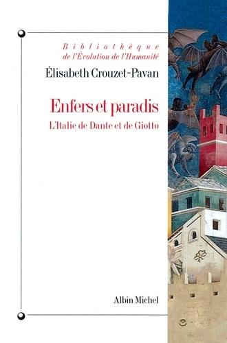 Enfers et paradis - Élisabeth Crouzet-Pavan - Format PDF - 9782226199300 - 10,99 €