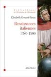 Renaissances italiennes - (1380-1500).