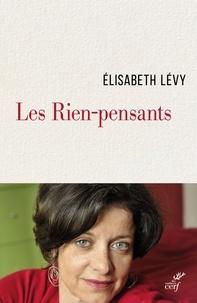 Élisabeth Lévy et Elisabeth Levy - Les Rien-pensants.