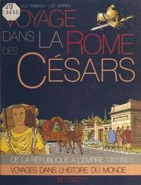 Élisabeth Trimbach et Françoise Detay-Lanzmann - Voyage dans la Rome des Césars.