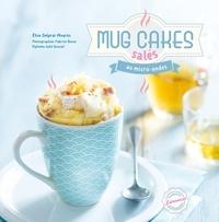 Élise Delprat-Alvarès - Mug cakes salés au micro-ondes.