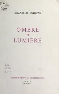 Élizabeth Borione - Ombre et lumière.