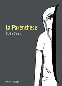 Élodie Durand - La Parenthèse.
