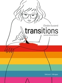 Élodie Durand - Transitions  - Journal d'Anne Marbot.