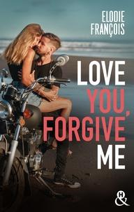 Élodie François - Love You, Forgive Me.