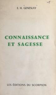 Éloi-Henri Geneslay - Connaissance et sagesse - Face à notre destin.