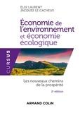 Éloi Laurent et Jacques Le Cacheux - Économie de l'environnement et économie écologique - 2e éd. - Les nouveaux chemins de la prospérité.