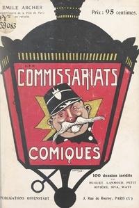 Émile Archer et  Collectif - Les commissariats comiques - 100 dessins inédits.