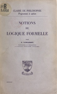 Émile-Auguste Lemasson - Notions de logique formelle.