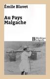 Émile Blavet - Au Pays Malgache.