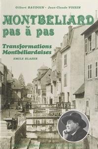 Émile Blazer et Gilbert Baudoin - Montbéliard pas à pas.