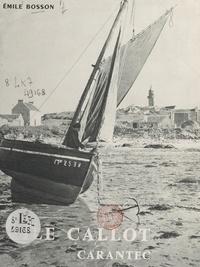 Émile Bosson et Jos Le Doaré - Carantec, Finistère, côte des enchantements - N.-D. de Callot.
