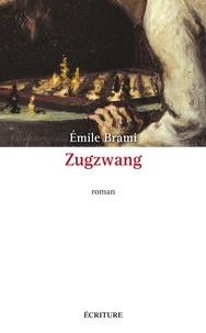Émile Brami - Zugzwang.