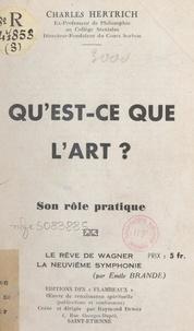 Émile Brande et Charles Hertrich - Qu'est-ce que l'art ? Son rôle pratique.