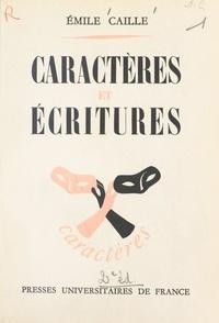 Émile Caille et Edouard Morot-Sir - Caractères et écritures.