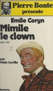 Émile Coryn et Alain Laville - Mimile le clown.