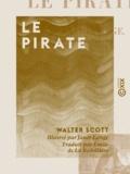 Émile de la Bédollière et  Janet-Lange - Le Pirate.