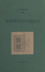 Émile Durand - Magnétostatique.